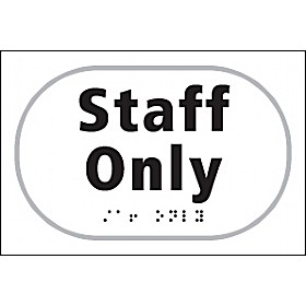 Braille Staff Only Sign