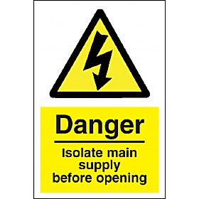 Danger Isolate Main Supply Before Opening Sign