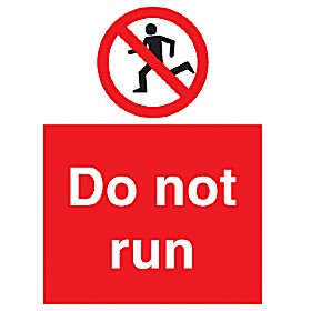 Do Not Run Sign