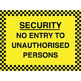 Security No Entry To Unauthorised Persons Sign