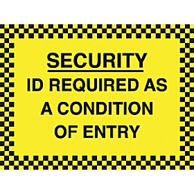Security ID Required As A Condition Of Entry Sign