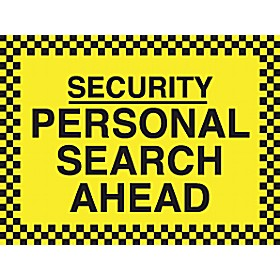 Security Personal Search Ahead Sign