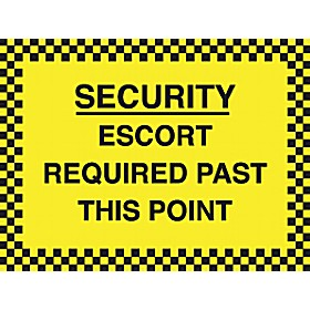 Security Escort Required Past This Point Sign