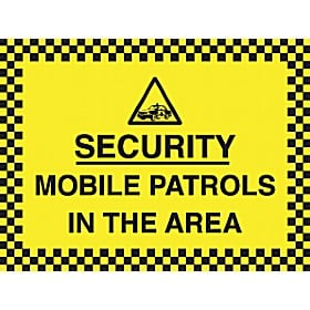 Security Mobile Patrols In This Area Sign
