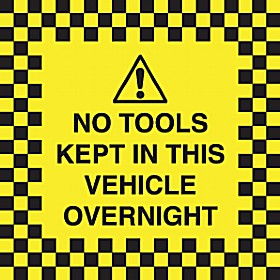 No Tools Kept In This Vehicle Overnight - Window Sticker