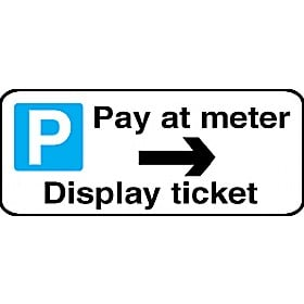 Pay At Meter Right Arrow Display Ticket Sign