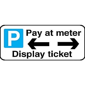 Pay At Meter Left & Right Arrow Display Ticket Sign