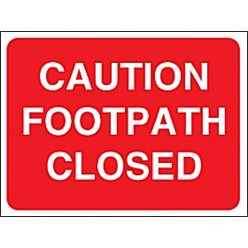 Caution Footpath Closed Sign Cheap Caution Footpath