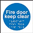 Braille Fire Exit Keep Clear Sign