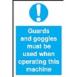 Guards And Goggles Must Be Used When Operating This Machine