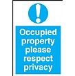 Occupied Property Please Respect Privacy Sign
