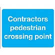 Contractors Pedestrian Crossing Point Sign