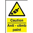 Caution Anit-Climb Paint Sign