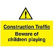 Construction Traffic Beware Of Children Playing Sign