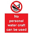 No Personal Water Craft Can Be Used