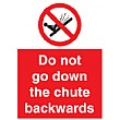 Do Not Go Down The Chute Backwards Sign