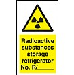 Radioactive Substances Storage Refrigerator No. R/ Sign