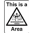 This Is A Neighbourhood Watch Area Sign