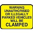 Warning Unauthorised Or Illegally Parked Vehicles Will Be Clamped