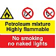 Petroleum Mixture Highly Flammable, No Smoking, No Naked Lights