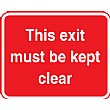 This Exit Must Be Kept Clear Sign