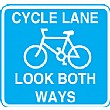 Cycle Lane Look Both Ways Sign