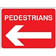 Pedestrians Left Arrow Sign