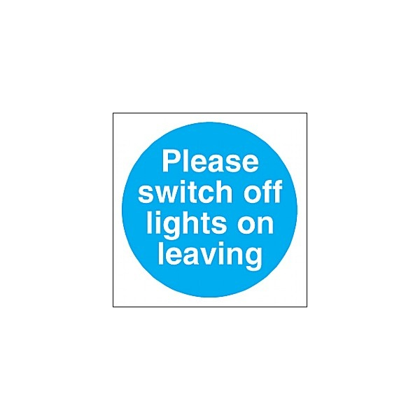 Please Switch Off Lights On Leaving Sign