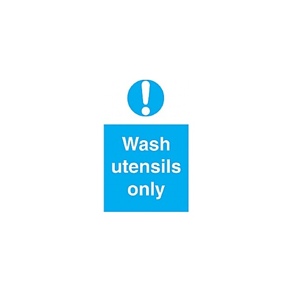 Wash Utensils Only Sign