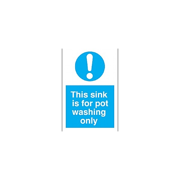 This Sink Is For Pot Washing Only Sign
