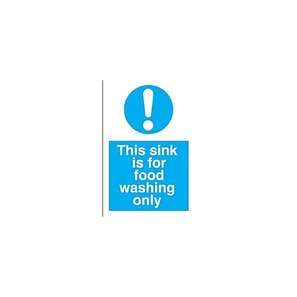 This Sink Is For Food Washing Only Sign