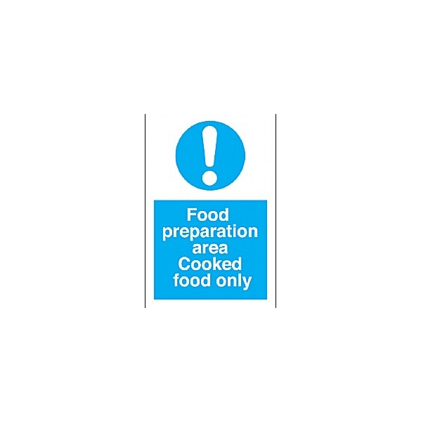 Food Preperation Area Cooked Food Only Sign