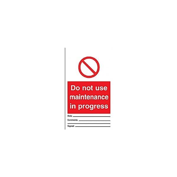 Do Not Use Maintenance In Progress Tye Tags