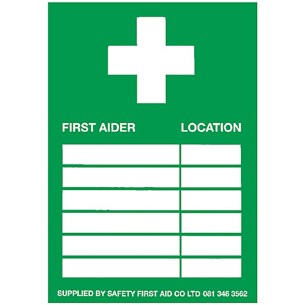 First Aiders & Location Sign