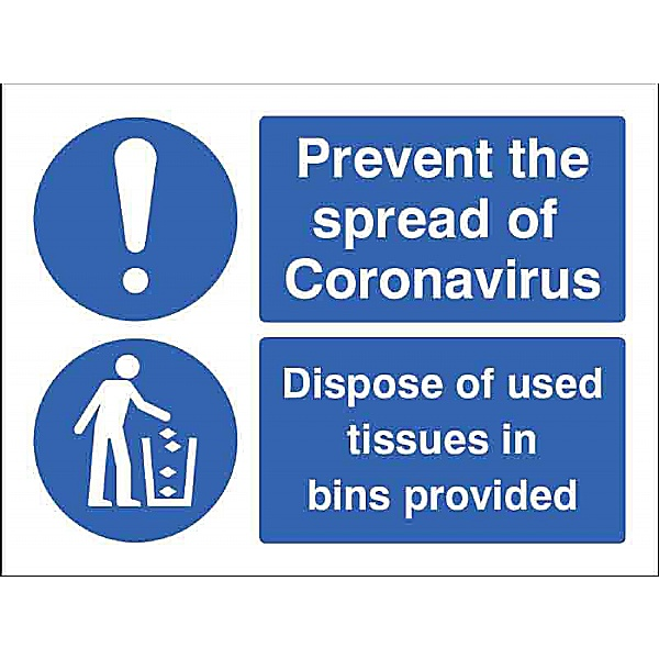 Prevent the spread - Dispose of used tissues in bins provided - Self Adhesive Sign