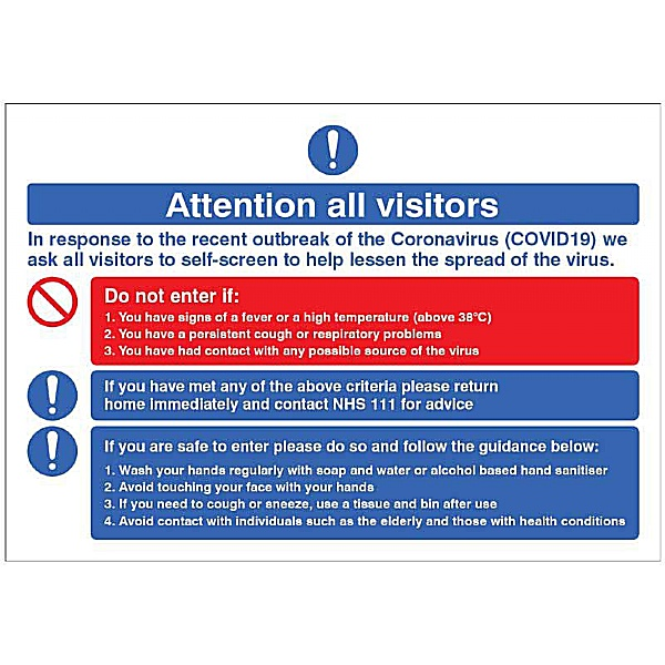 Attention all visitors - In response to the recent outbreak - Desktop Sign
