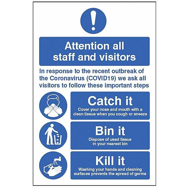 Attention All Staff and Visitors - Catch it - Bin it - Kill it - Signs